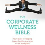 corporate wellness bible