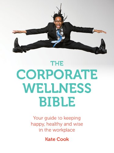 corporate wellness bible