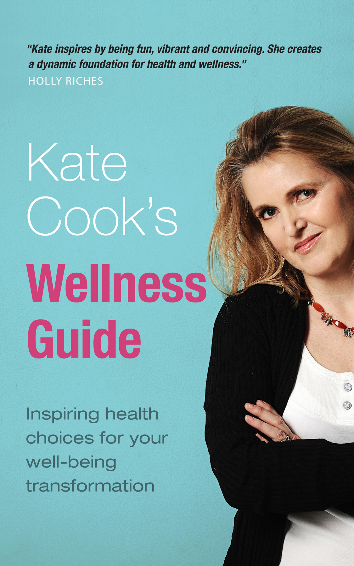Kate Cook's Wellness Plan